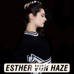 Esther Von Haze