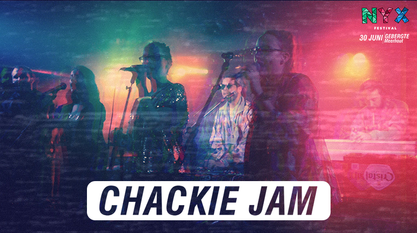 Cover Image of Chackie Jam on lineup page Nyx Festival